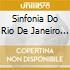 SINFONIA DO RIO DE JANEIRO DE SAO SEBAST
