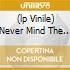 (LP VINILE) NEVER MIND THE BANDS TOUR 77