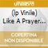 (LP VINILE) LIKE A PRAYER (PICTURE LP)