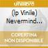(LP VINILE) NEVERMIND (PICTURE LP)