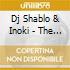 Dj Shablo & Inoki - The Newkingztape Vol.1