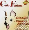 Carlo Fontana - Ciccillo  Cd + T-shirt (Cd Single)