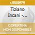 Tiziano Incani - Orobiglia
