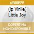 (LP VINILE) LITTLE JOY