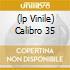 (LP VINILE) CALIBRO 35