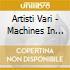 Artisti Vari - Machines In Motion I