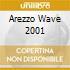 AREZZO  WAVE 2001