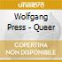 Wolfgang Press - Queer