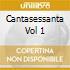 CANTASESSANTA VOL 1