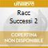 RACC SUCCESSI 2