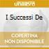 I SUCCESSI DE