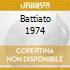BATTIATO 1974
