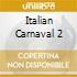 ITALIAN CARNAVAL 2