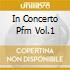 IN CONCERTO PFM VOL.1