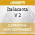 ITALIACANTA V 2