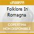 FOLKLORE IN ROMAGNA
