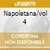 NAPOLETANA/VOL 4