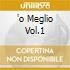 'O MEGLIO VOL.1