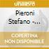Pieroni Stefano - Dagli Il Tuo Cuore