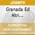 GRANADA ED ALTRI SUCCESSI