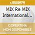 MIX REMIX INTERNATIONAL