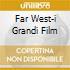 FAR WEST-I GRANDI FILM