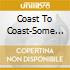 Coast To Coast-Some Of Pure American Eve -