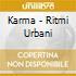 Karma - Ritmi Urbani