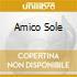 AMICO SOLE