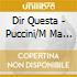 MADAMA BUTTERFLAY QUESTA(O)-PETRELLA