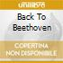 BACK TO BEETHOVEN
