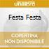 FESTA FESTA