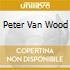 PETER VAN WOOD