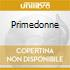 PRIMEDONNE