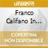 FRANCO CALIFANO IN CONCER