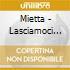 Mietta - Lasciamoci Respirare
