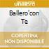 BALLERO'CON TE