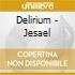 Delirium - Jesael