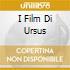 I FILM DI URSUS