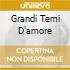 GRANDI TEMI D'AMORE