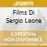 FILMS DI SERGIO LEONE