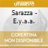 Sarazza - E.y.a.a.