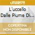 L'UCCELLO DALLE PIUME DI CRISTALLO (ENNIO MORRICONE)