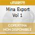 MINA EXPORT VOL 1