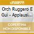 Orch Ruggero E Gui - Applausi In Paradi