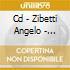 CD - ZIBETTI ANGELO - L'ANGELOTTO E I SUOI AMICI