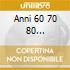 ANNI 60 70 80 (CELENTANO, CAMALEONTI, PETTENATI...)