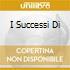 I SUCCESSI DI