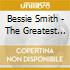 Bessie Smith - The Greatest Blues Singer In The World