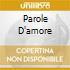 PAROLE D'AMORE